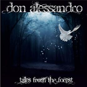Don Alessandro Incognito / Tales from the Forest