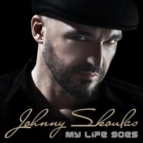 Johnny Skoula: My Life Goes
