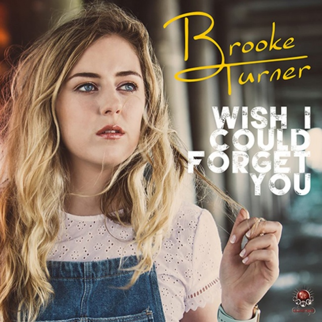 New Single | Brooke Turner - Wish I Could Forget You